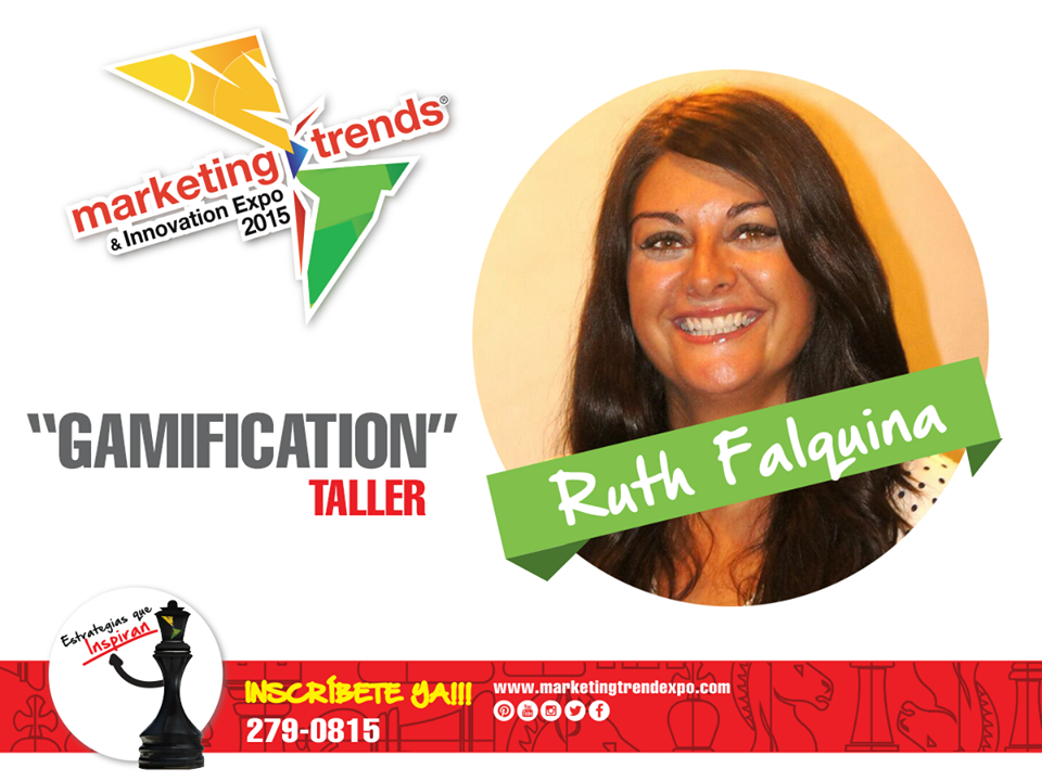 Ruth Falquina - Gamificacion - Marketing Trends - Panama