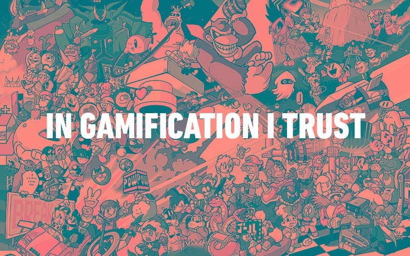 In Gamification I trust